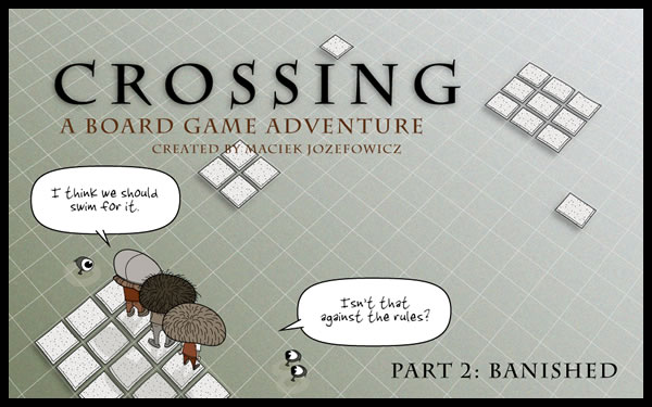 Crossing: Banished, Panel 1 Copyright © 2010 Maciek Jozefowicz. All rights reserved