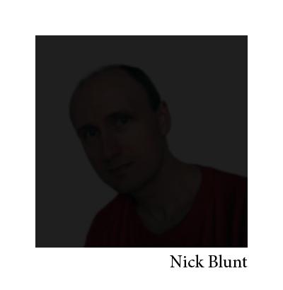 Nick, no bull, Blunt